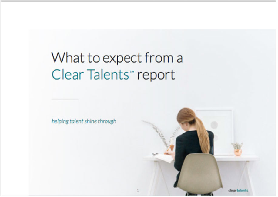 What to expevct from a ClearTalents Report - a case study